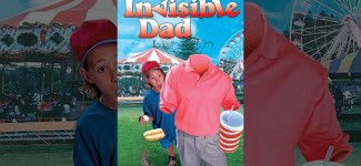 Invisible Dad- Full Movie