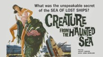 Creature from the Haunted Sea | All Time Horror Classics