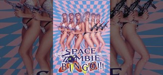 Space Zombie Bingo! – Full Length Movie – NSFW