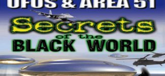 UFOs & AREA 51 – Secrets of the Black World – FEATURE FILM