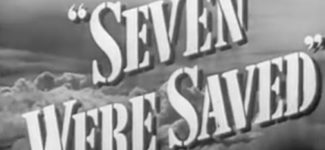 Seven Were Saved (1947) – Full Length Movie, Russell Hayden