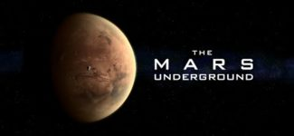 """The Mars Underground"" Updated Full Documentary"