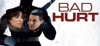Newly Published English Film: Bad Hurt – Official Trailer Full HD
