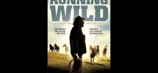 New Hollywood Film: Running Wild: The Life of