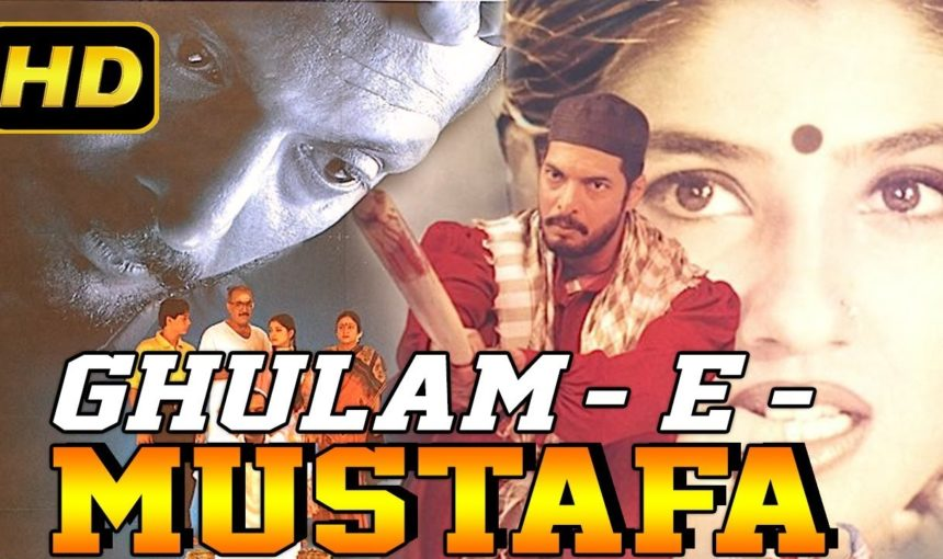 Ghulam E Mustafa 1997 Full Hindi Movie Nana Patekar
