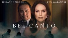 Watch English Movie: Bel Canto – Official Trailer Full HD