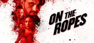 Newly Released Movie: On The Ropes – Official Trailer HD 1080p