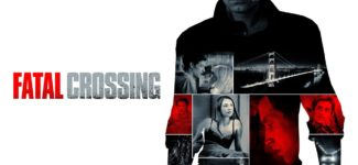 Fresh Film: Fatal Crossing – Official Trailer HD 1080p