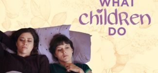Fresh English Film: What Children Do – Official Trailer HD