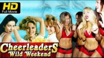 Cheerleaders Wild Weekend Full Movie | Single X Comedy #ActionSports | Hollywood Films Full Movies