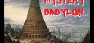 MYSTERY BABYLON Documentary – (what they do not want you to know)