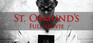 St. Osmund's (Full Movie)