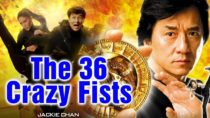 Jacky Chan English DUBBED Movie  | 2019 English Movies | 36 Crazy Fists